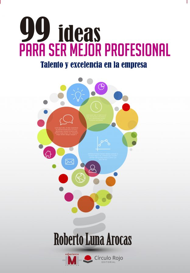 99 ideas para ser mejor profesional